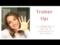 PERSONAL TRAINER TIPS- HOW I BUILT A SUCCESSFUL BUSINESS