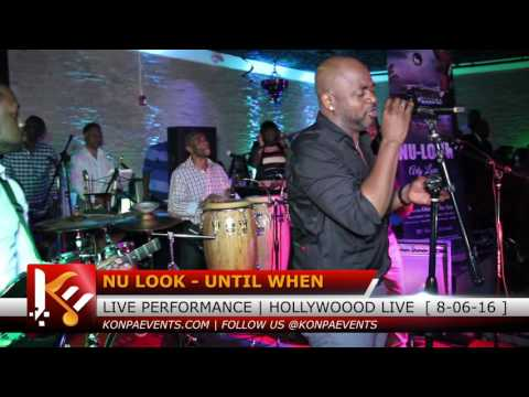 Nu Look  -  Until When Live @ Hollywood Live  8/ 6/ 16