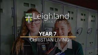 Year 7 -  Christian Living