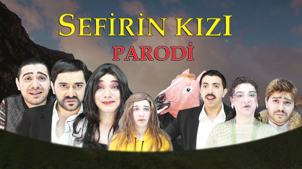 SEFİRİN KIZI - PARODİ