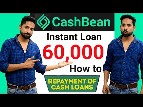 Cashbean Instant Personal Loan Upto ₹60,000 Without Documents | how to Repayment Cashbean Loan