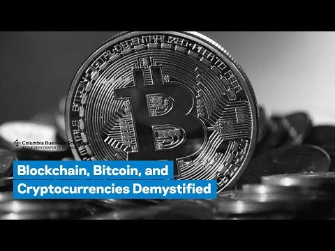 Blockchain, Bitcoin, and Cryptocurrencies Demystified