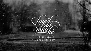 Lyrics || Tuyết Rơi Mùa Hè || Phạm Hoài Nam / Trần Lê Quỳnh
