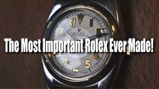 The Most Important Rolex Ever Made!