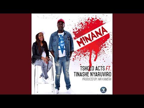 Minana (feat. Tinashe Nyaruviro)