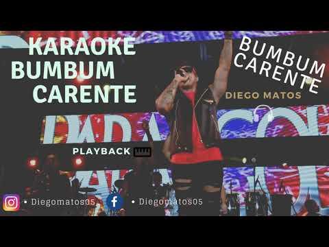 Bumbum Carente - Parangolé ( Karaoke Version ) - Playback