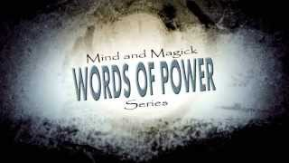 Mind and Magick Mystery School: Words of Power RELEASED!