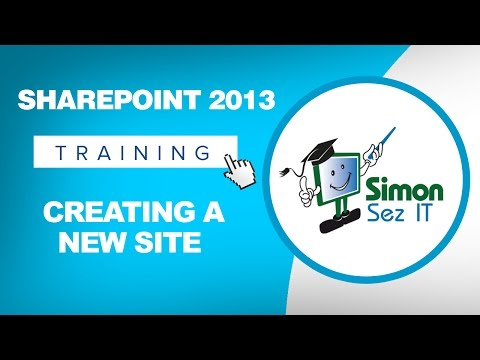Microsoft SharePoint 2013 Training Tutorial - How to Create a New SharePoint Site