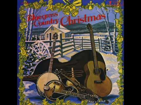 Bluegrass Country Christmas [1977] - Various Artists
