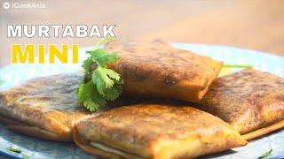 Resepi Murtabak Mini Yang Mudah Untuk Disediakan  | iCookAsia | Try Masak