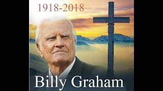 Billy Graham goes home 1918-2018