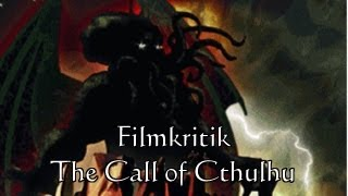 Filmkritik - The Call of Cthulhu