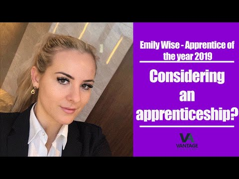 Considering an apprenticeship? Emily Wise (Apprentice of the year 2019) - Vantage Academy