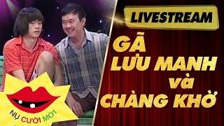 [Livestream] Xem Ngay Siêu Phẩm Hài Hoài Linh ft Chí Tài - Gã Lưu Manh Và Chàng Khờ