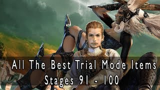 Final Fantasy XII: The Zodiac Age - All The Best Items In Trial Mode Stages 91 - 100