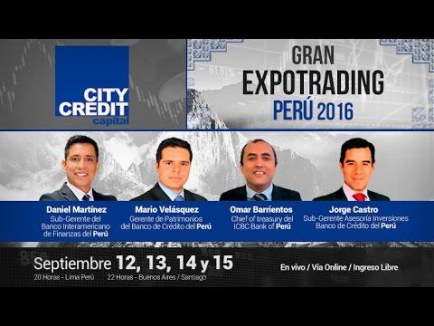 Gran Expotrading Perú - City Credit Capital - Jueves 15 de Septiembre del 2016