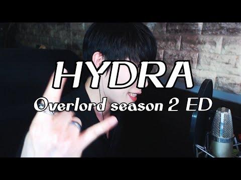 Overlord Season 2 Ending Full (オーバーロードⅡ ED) 『MYTH & ROID - HYDRA』 II Cover by RU