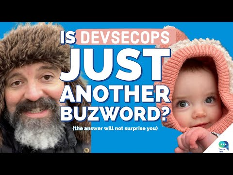Tanzu Talk: DevSecOps Buzzword Check (plus, securing containers)