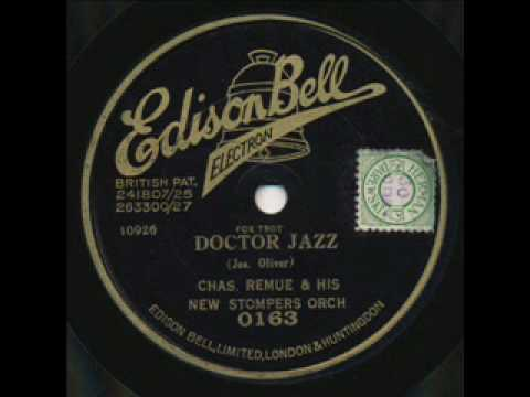 Charles Remue and his New Stompers Orchestra, Doctor Jazz. Edison Bell Electron. London 1927