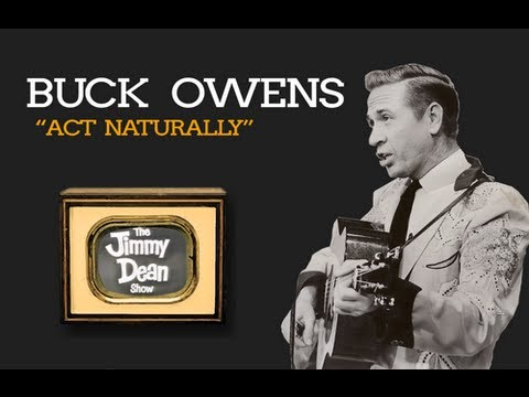 Buck Owens - Act Naturally LIVE on The Jimmy Dean Show