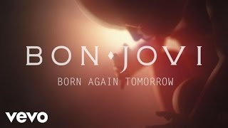 Bon Jovi - Born Again Tomorrow YouTube Videos