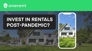 Should You Invest in Rental Properties Post-Pandemic? - Landlord Guide