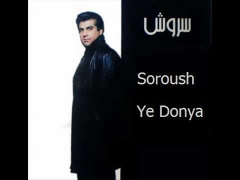 Soroush  Ye Donya Ye Donya