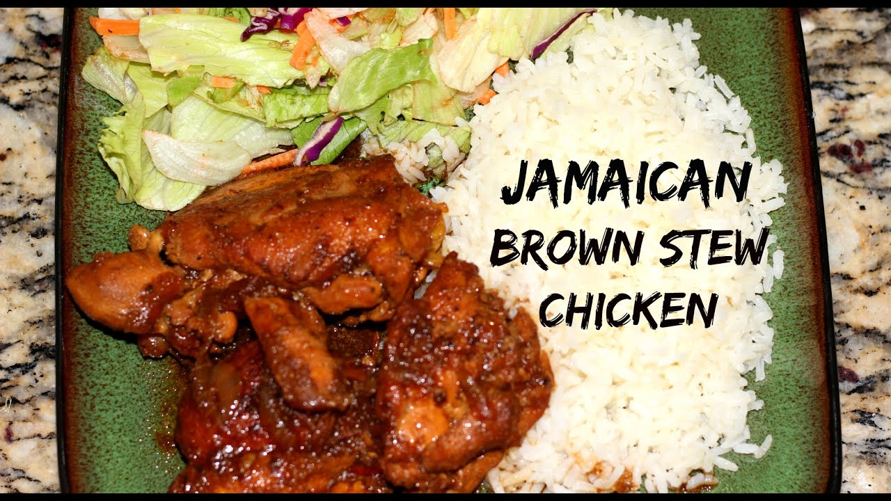 Jamaican Brown Stew Chicken How to make jamaican brown stew chicken ...