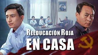 Película cristiana en español | Reeducación roja en casa