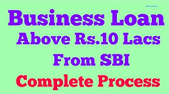 How to Get Business Loan above Rs.10 lacs from SBI | Complete Business Loan Process