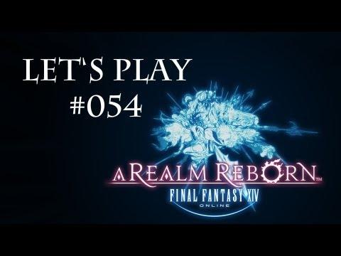 Let's Play Final Fantasy XIV ARR - #054 Man wächst mit seinen Aufgaben (Deutsch)