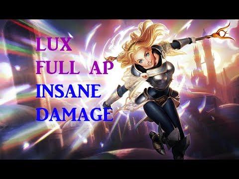 LUX FULL AP + INSANE DAMAGE [LEAGUE OF LEGENDS]