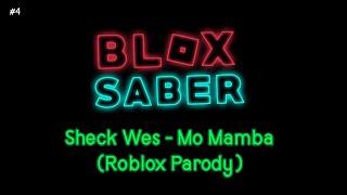 Blox saber - Sheck Wes - Mo Mamba (Roblox Parody)