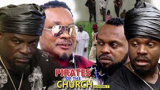 Pirates Of The Church Season 2 - 2018 Latest Nigerian Nollywood Movie full HD