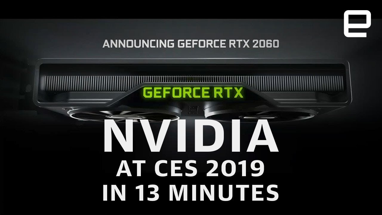 nvidia-at-ces-2019-in-13-minutes-more-power-for-less