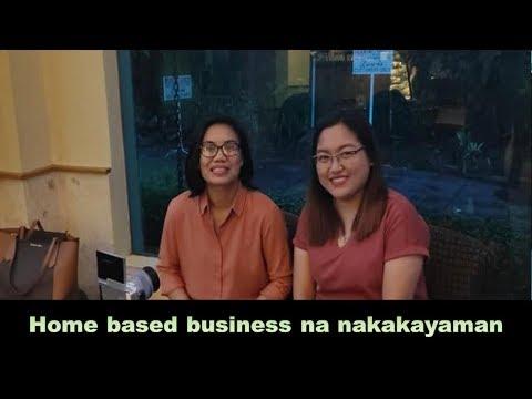 Home based business na nakakayaman