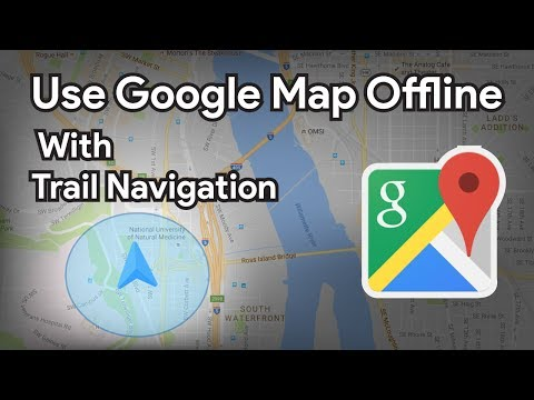 How To Use Google Maps Offline With Trail Navigation