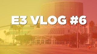 e3-2016-vlog-6