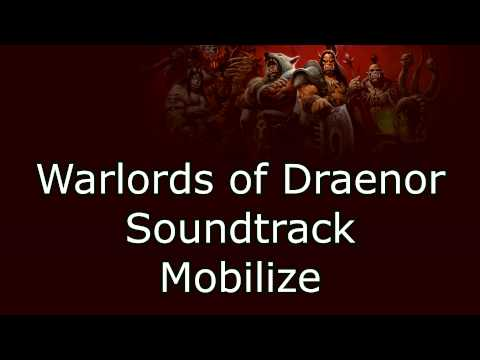 Warlords of Draenor Music - Mobilize