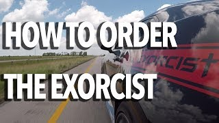 THE EXORCIST - How to Order - Test Drive with John Hennessey