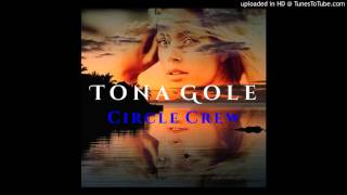 Circle Crew - Tona Gole (Pacific Music 2016)