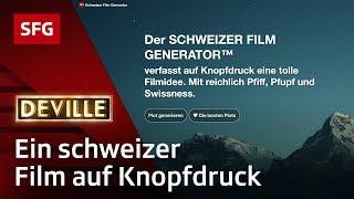 Schweizer Film Generator | Deville