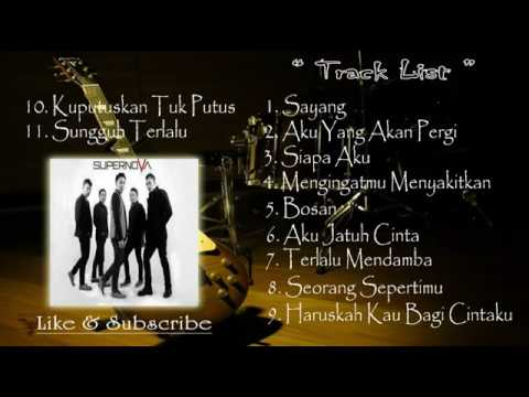 Supernova Full Album | Lagu Indonesia Terbaru