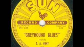 D. A. Hunt   Greyhound Blues   SUN 183