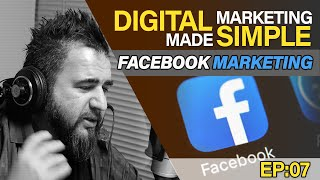 Case Study - Facebook Advertising & Marketing - Digital Marketing Made Simple Podcast EP07