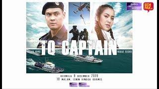 Download [TAYANGAN PERDANA] TQ Captain - Bermula 9 Disember 2019