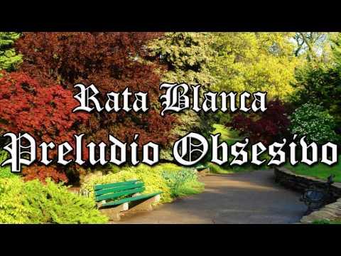 Rata Blanca - Preludio Obsesivo