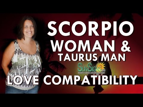Scorpio Woman Taurus Man – A Match That Clashes Or Connects