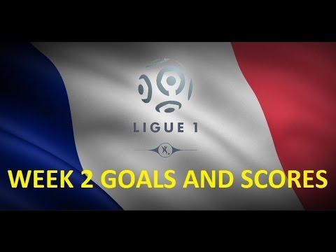 France ligue 1 | week 2 goals and scores