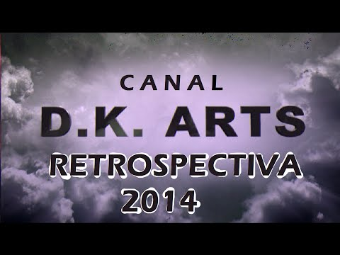 Canal D.K. Arts / Retrospectiva 2014